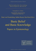 René van Woudenberg, Sabine Roeser and Ron Rood, Basic Belief and Basic Knowledge