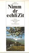 Hofmänner Ernst, Nimm dr echli Zit (antiquarisch)