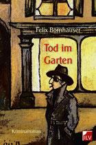 Felix Bornhauser, Tod im Garten