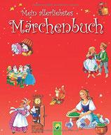 Grimm Gebrüder, Mein allerliebstes Märchenbuch