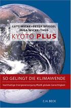 Wicke Lutz, Kyoto Plus - So gelingt der Klimawandel