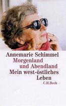 Schimmel Annemarie, Morgenland und Abendland - Mein west-östliches Leben (antiquarisch)