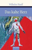 Hauff Wilhelm, Das kalte Herz