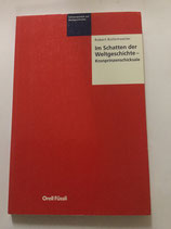 Bollschweiler Robert, Im Schatten der Weltgeschichte - Kronprinzenschicksale (antiquarisch)