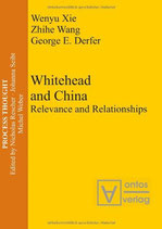 Wenyu Xie / Zhihe Wang / George E. Derfer, Whitehead and China