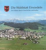 Die Waldstatt Einsiedeln (antiquarisch)