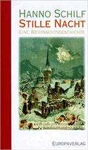 Schilf Hanno, Stille Nacht - Eine Weihnachtsgeschichte (antiquarisch)