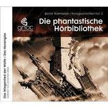 Bernd Rümmelein, Kurzgeschichten Vol. 2 - Das Wiegenlied der Wölfe - Das Hexenglas