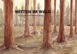 Marianne Schnider-Thali, Mitten im Wald – Geschichte eines Wichtelmandlis
