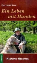 Gottfried Vauk, Ein Leben mit Hunden
