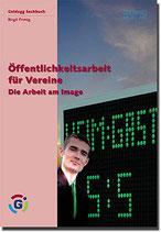 Primig Birgit, Regionale Öffentlichkeisarbeit für Vereine - Arbeit am Image