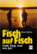 Schicker Dieter, Fisch auf Fisch (antiquarisch)