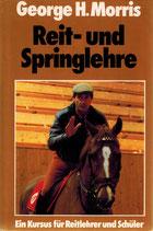 Morris George H., Reit- und Springlehre (antiquarisch)