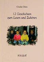 Gisela Gisin, 12 Geschichten zum Lesen und Zuhören