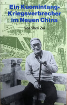 Shen Zui, Ein Kuomintang-Kriegsverbrecher im neuen China (antiquarisch)