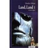 Sandor Marai, Land Land 1
