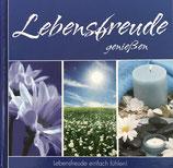 Lebensfreude geniessen (Buch inkl. CD) (antiquarisch)