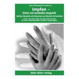 Karl Krafeld und Karin Wolfinger, Impfen - Einfach und verständlich dargestellt