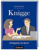 Rohner Susanne, Knigge - Erfolgreich im Beruf