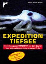 Rehder / Neuhoff, Expedition Tiefsee - Forschungsschiff Meteor auf den Spuren der letzten Geheimnisse unserer Erde (antiquarisch)