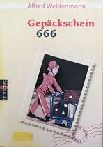 Weidenmann Alfred, Gepäckschein 666 (antiquarisch)