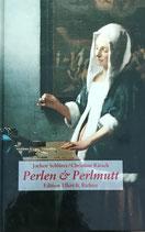 Schlüter Jochen, Perlen und Perlmutt