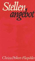Peikert-Flaspöhler Christa, Stellenangebot - Gedichte (antiquarisch)