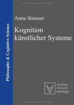 Anna Strasser, Kognition künstlicher Systeme
