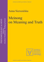 Anna Sierszulska, Meinong on Meaning and Truth