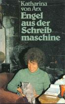 Katharina von Arx, Engel aus der Schreibmaschine