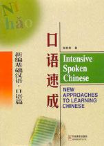 Penpeng Zhang, Intensive Spoken Chinese (Englisch) (antiquarisch)