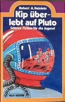 Heinlein Robert A. Kip überlebt auf Pluto (antiquarisch)
