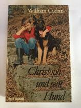 Corbin William, Christoph und sein Hund - Erzählung für die Jugend (antiquarisch)