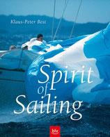Best Klaus Peter, Spirit of Sailing: (Auf U4:) Boote, Menschen und Regatten