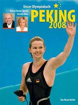 Oertel Heinz Florian, Peking 2008: Unser Olympiabuch (antiquarisch)