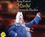 Georg Friedrich Händel und der brennende Pavillon