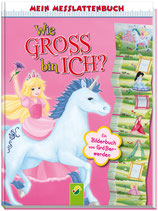 Mein Messlattenbuch - Wie gross bin ich - Prinzessin