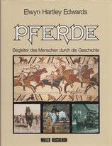 Edwards Elwyn Hartley, Pferde - Begleiter des Menschen durch die Geschichte (antiquarisch)