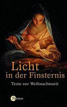 Licht in der Finsternis - Texte zur Weihnachtszeit (antiquarisch)