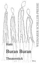 Rakow Hartmut, Buran Buran: Theaterstück