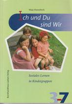 Hasenbeck Maja, Ich und Du sind wir - Soziales Lernen in Kindergruppen (antiquarisch)