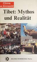 Tibet: Mythos und Realität