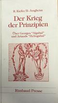 Kiefer/Jungheim, Der Krieg der Prinzipien (antiquarisch)