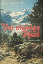 Rockstroh Ernst, Der steinige Pfad - Ein Bauernroman