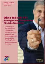 Roman Valent, Ohne Job mit 45+