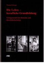Thomas Zellweger, Die Lehre - berufliche Grundbildung