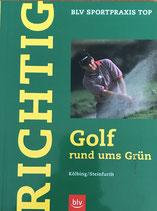 Kölbing / Steinfurth, Richtig Golf - rund ums Grün (antiquarisch)