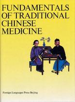 Huihe Yin, Fundamentals of Traditional Chinese Medicine (englisch) (antiquarisch)