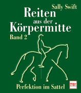 Swift Sally, Reiten aus der Körpermitte Band 2 (antiquarisch)