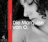 Heinrich von Kleist, Die Marquise von O. (Hörbuch CD)